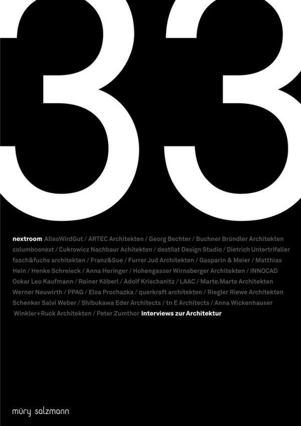 33 Interviews zur Architektur. nextroom (Hg.). Verlag Müry Salzmann, 208 Seiten, 25 Euro.