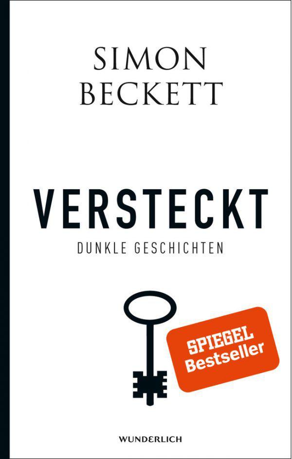 Simon Beckett. Versteckt. Wunderlich, 142 Seiten. 10,30 Euro.