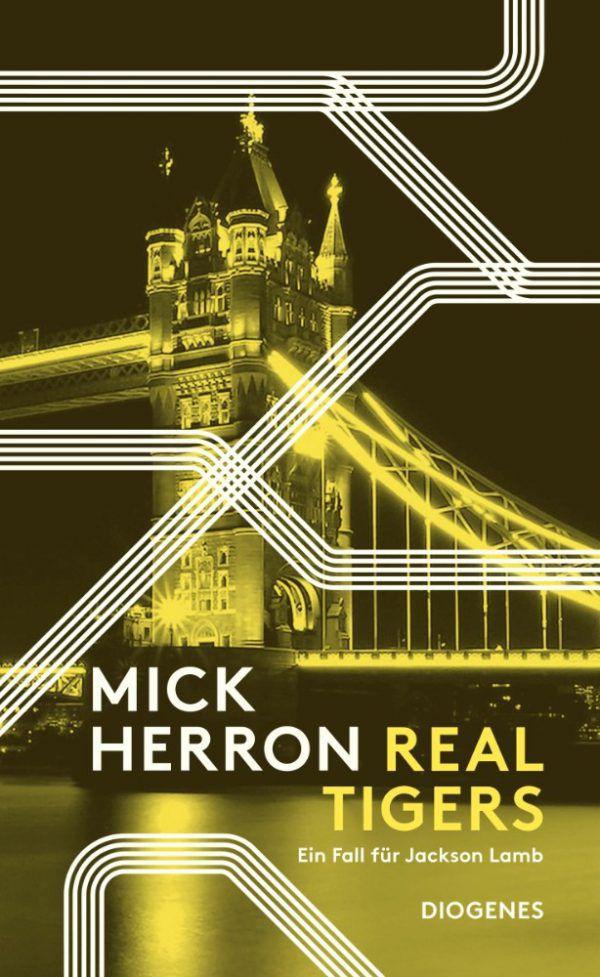 Mick Herron. Real Tigers. Diogenes, 480 Seiten, 18,90 Euro.