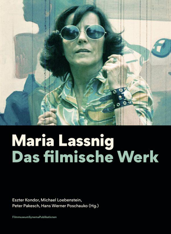 Maria Lassnig. Das filmische Werk. Filmmuseum Synema, 192 Seiten, 24 Euro.